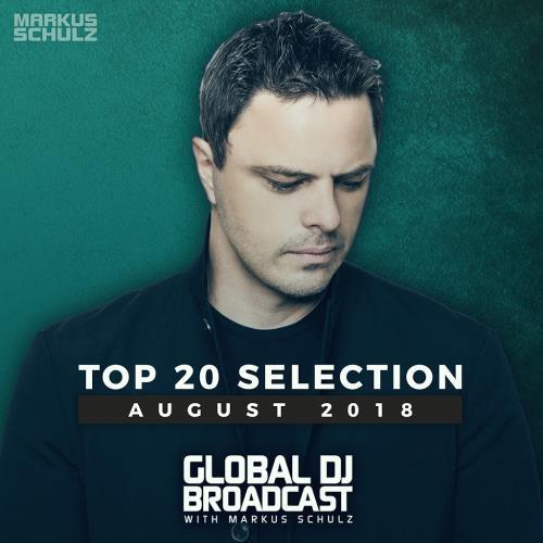Markus Schulz - Global DJ Broadcast: Top 20 August