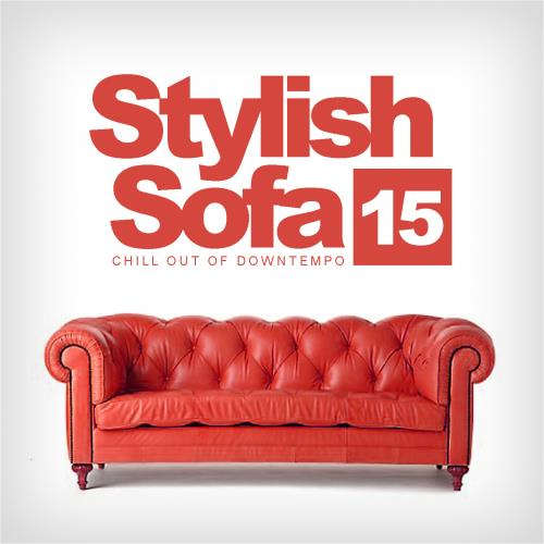 Stylish Sofa, Vol. 15 Chill Out Of Downtempo (2018 ...