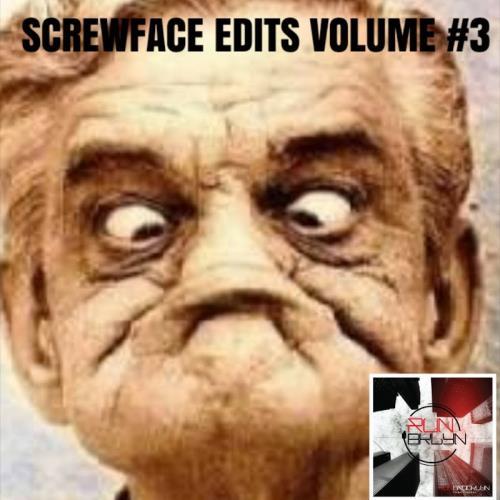 Screwface Edits, Vol. 3 (2018)