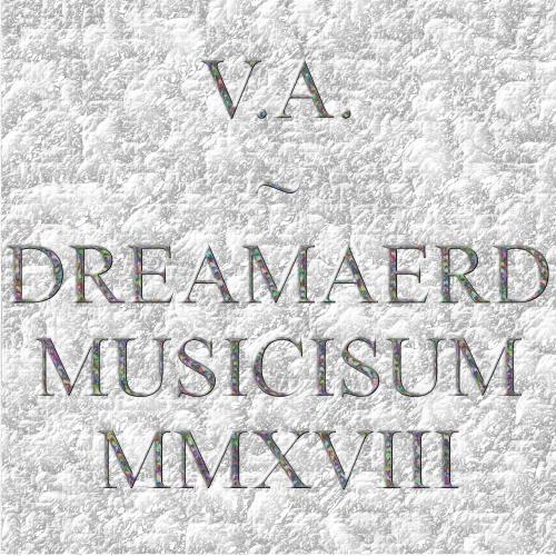 Dreamaerd Musicisum MMXVIII (2018)