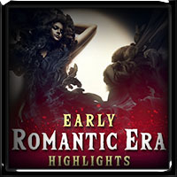 Early Romantic Era Highlights 2018