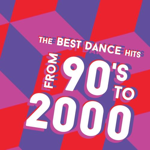The Best Dance Hits from 90's to 2000 (2018)