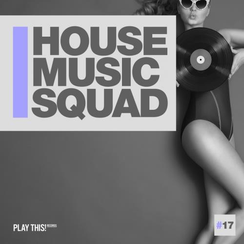 House Music Squad #17 (2018)
