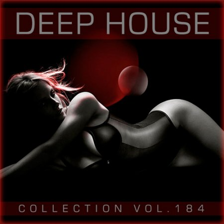 Deep House Collection Vol.184 (2018)