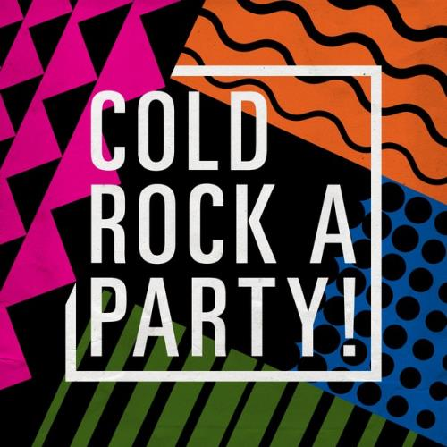 Warner Music Group - Cold Rock a Party! (2018)