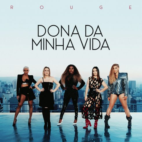 Rouge - Dona da Minha Vida (Single) (2018)