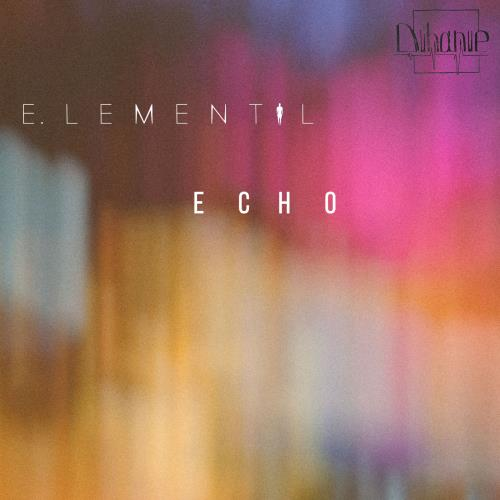 E.lementaL - Echo (2018)