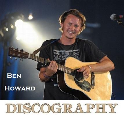 download Ben.Howard.-.Discography.(2009-2018).