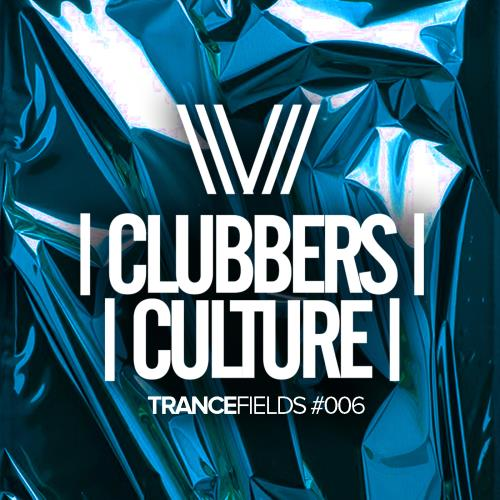 Clubbers Culture: Trancefields #006 (2018)