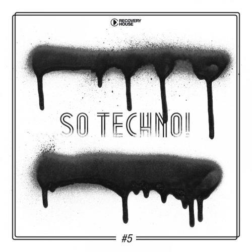 So Techno! #5 (2018)