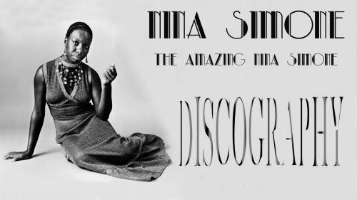 Nina Simone - Discography (1958-2018)