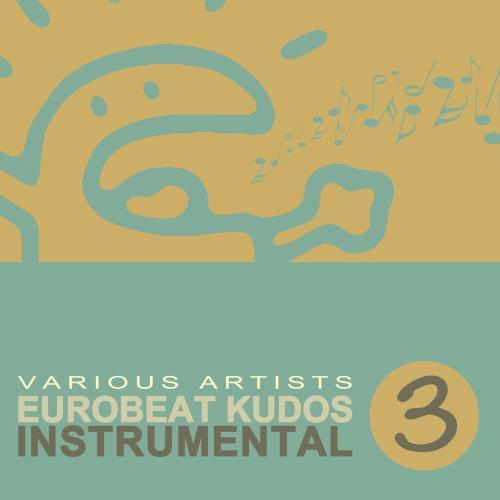 Eurobeat Kudos Instrumental 3 (2018)