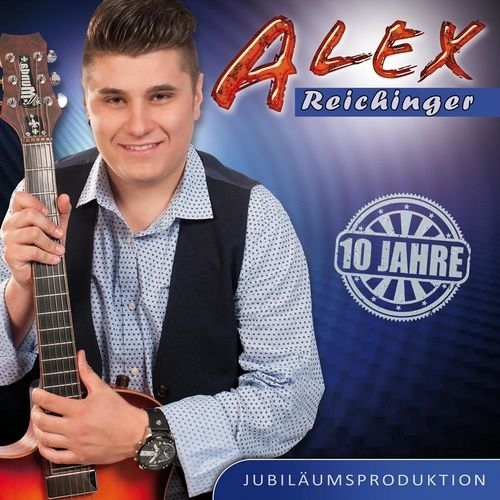 download Alex Reichinger - 10 Jahre (2016)