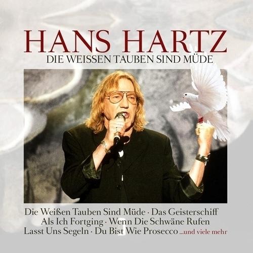 download Hans Hartz - Die Weissen Tauben Sind Müde (2018)