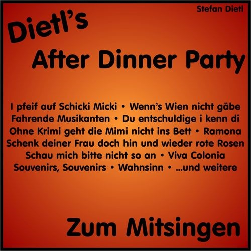 download Stefan.Dietl.-.After.Dinner.Party.-.Zum.Mitsingen.(2018)