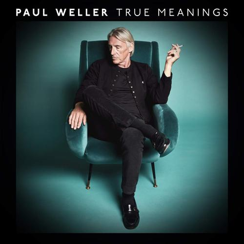 download Paul Weller - True Meanings (2018)
