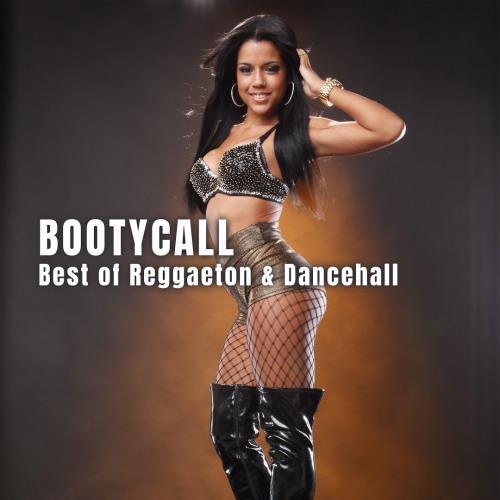 Bootycall: Best of Reggaeton & Dancehall (2018)