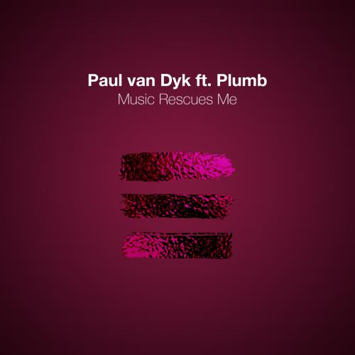 Paul Van Dyk & Plumb - Music Rescues Me (2018)