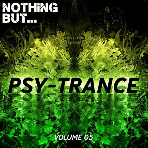 Nothing But... Psy Trance Vol. 05 (2018)