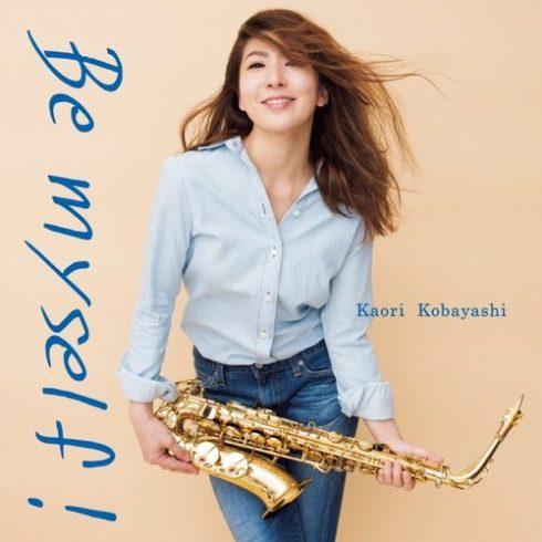 Kaori Kobayashi – Be Myself! (2018)