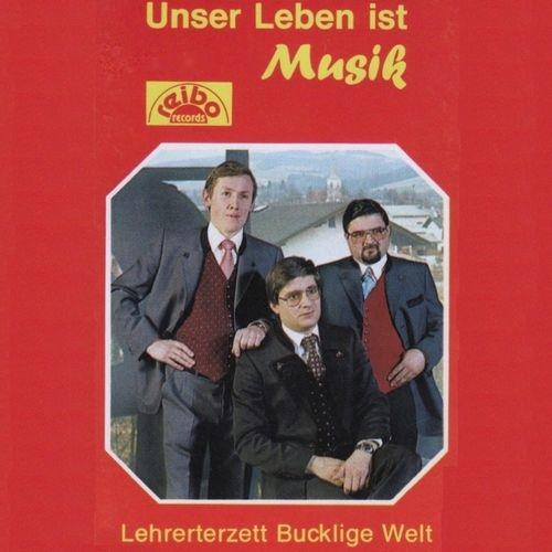 Lehrerterzett Bucklige Welt - Unser Leben Ist Musik (2018)