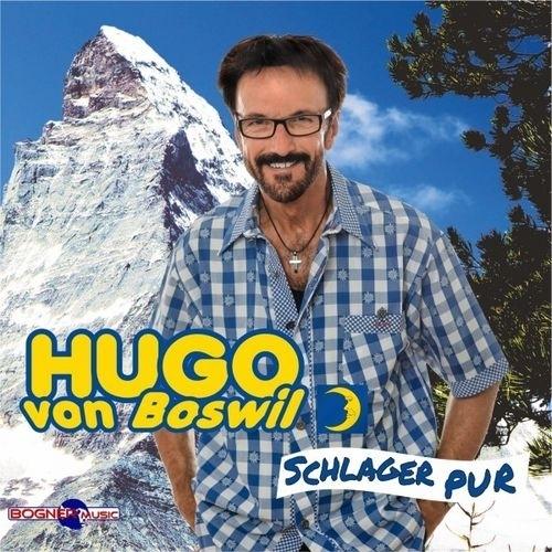Hugo von Boswil - Schlager Pur (2018)