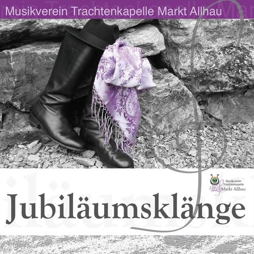 Musikverein Trachtenkapelle Markt Allhau - Jubiläumsklänge (2018)