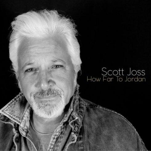 Scott Joss – How Far to Jordan (2018)
