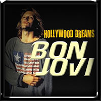 Bon Jovi - Hollywood Dreams 2018