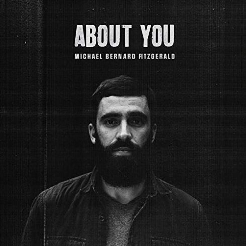 Michael Bernard Fitzgerald – About You (Ep) (2018)