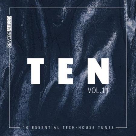 Ten 10 Essential Tunes Vol  11 (2018)