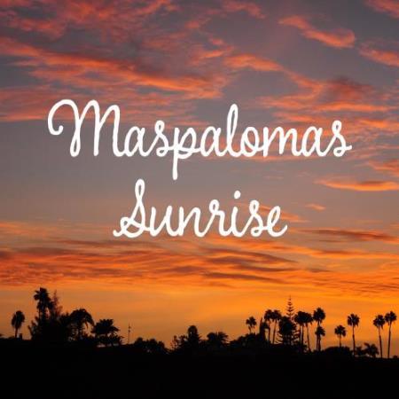 Maspalomas Sunrise (2018)