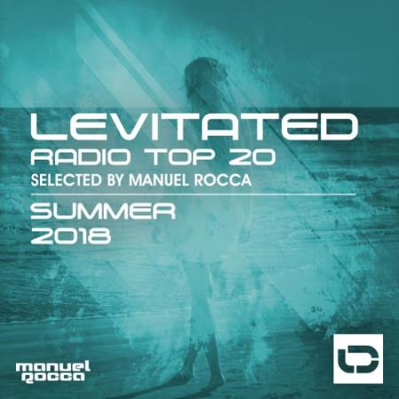 Levitated Music - Levitated Radio Top 20 (Summer 2018) (2018)