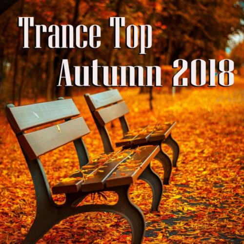 Trance Top Autumn 2018 (2018)