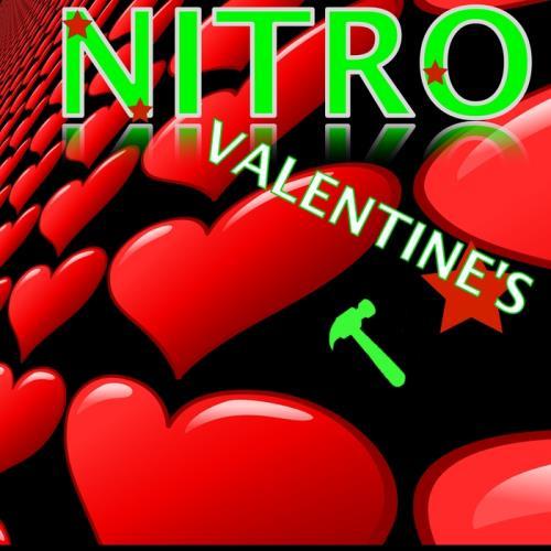 Sick Planet Pankow Present Valentine's Nitro (201 ...