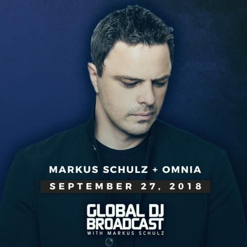 Markus Schulz & Omnia - Global DJ Broadcast (2018-09-27)