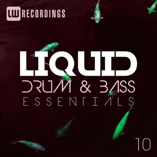 Liquid Drum & Bass Essentials, Vol. 10 (2018)