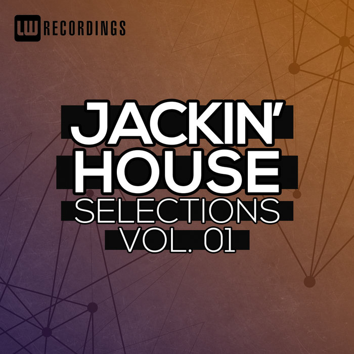 Jackin' House Selections Vol 01 (2018)