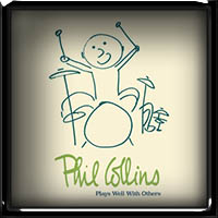 Phil Collins - Play Well With Others 2018
