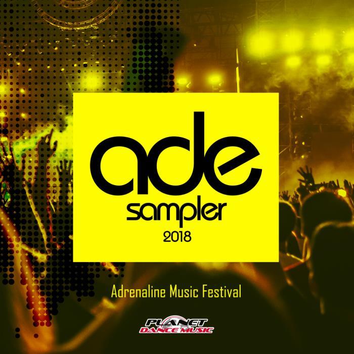 ADE Sampler 2018: Adrenaline Music Festival (2018)