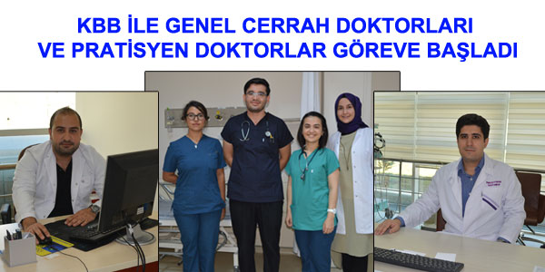 İki doktor ve Pratisyenler göreve başladı