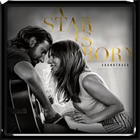 Lady Gaga and & Bradley Cooper - A Star Is Born Soundtrack (2018)