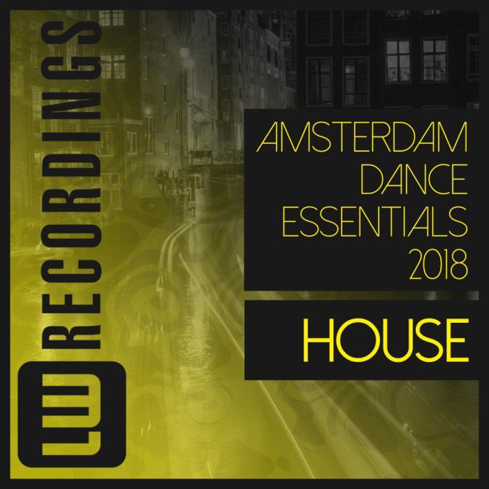 Amsterdam Dance Essentials 2018: House (2018)