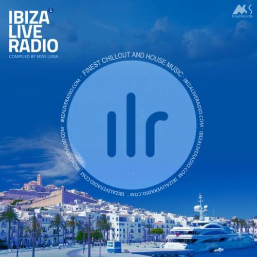 Ibiza Live Radio Vol. 1 (Compiled by Miss Luna) (2018)