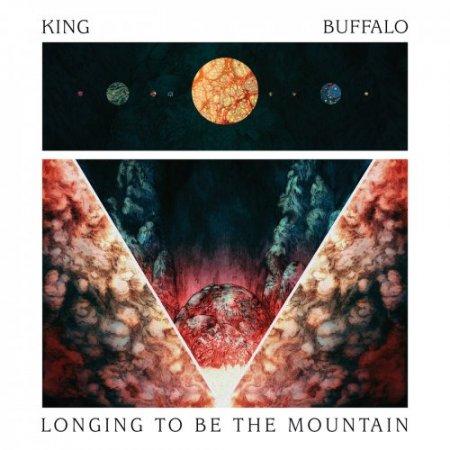 King Buffalo - Longing To Be The Mountain (2018)