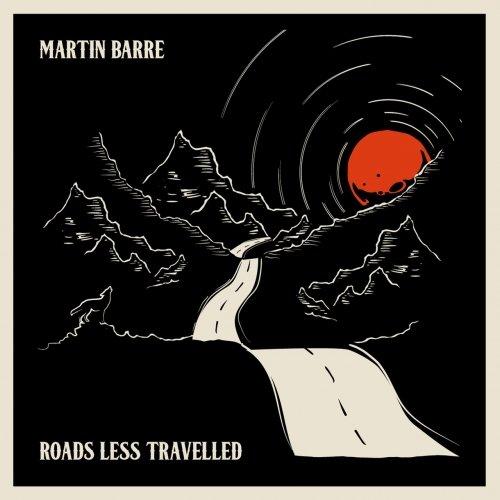 Martin Barre - Roads Less Travelled (2018)