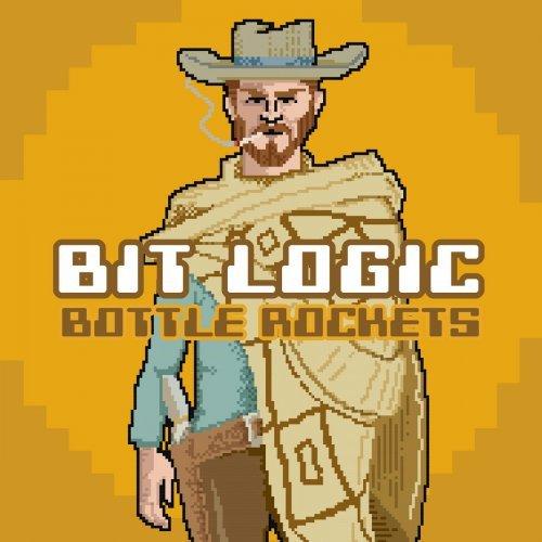 The Bottle Rockets - Bit Logic (2018)