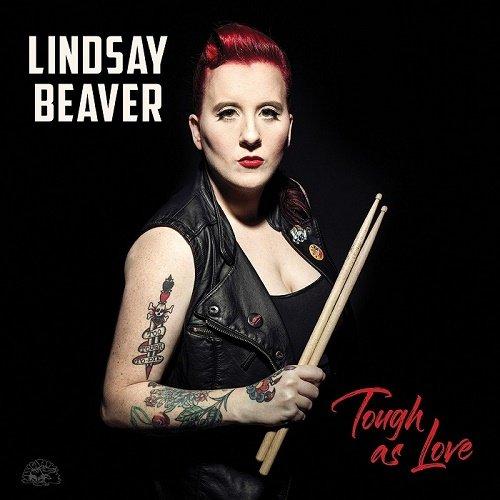 Lindsay Beaver - Tough As Love (2018)