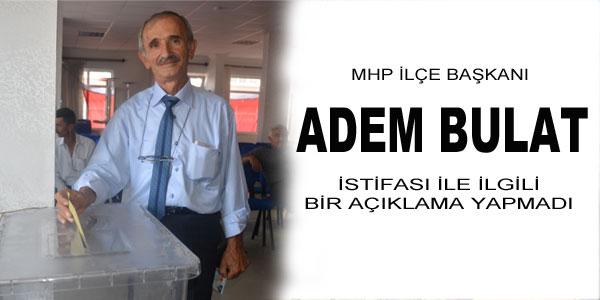 MHP ilçe Başkanı istifa etti