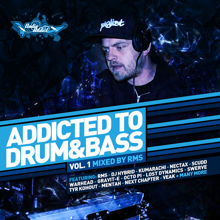 Addicted To Drum & Bass Vol. 1 : RMS (2018)
